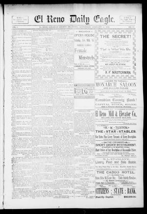 Primary view of object titled 'El Reno Daily Eagle. (El Reno, Okla.), Vol. 1, No. 114, Ed. 1 Monday, February 18, 1895'.