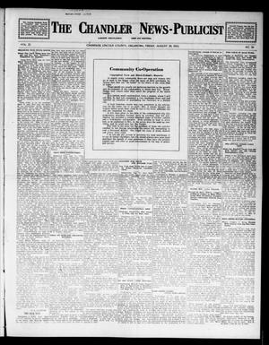 Primary view of object titled 'The Chandler News-Publicist (Chandler, Okla.), Vol. 22, No. 50, Ed. 1 Friday, August 29, 1913'.