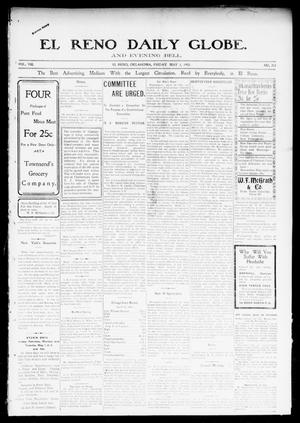 Primary view of object titled 'El Reno Daily Globe. And Evening Bell. (El Reno, Okla.), Vol. 8, No. 212, Ed. 1 Friday, May 1, 1903'.
