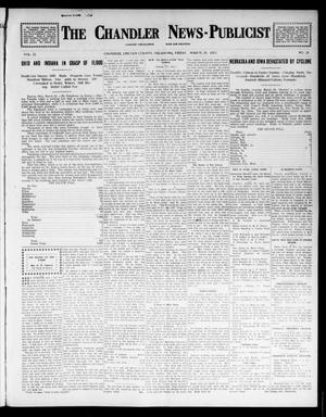 Primary view of object titled 'The Chandler News-Publicist (Chandler, Okla.), Vol. 22, No. 28, Ed. 1 Friday, March 28, 1913'.