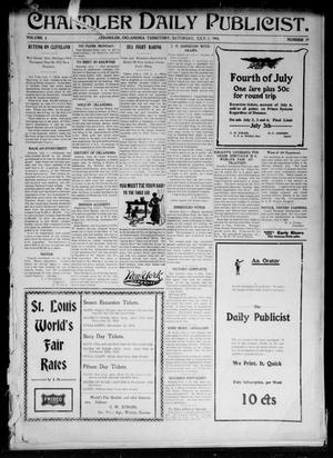 Primary view of object titled 'Chandler Daily Publicist. (Chandler, Okla. Terr.), Vol. 3, No. 79, Ed. 1 Saturday, July 2, 1904'.