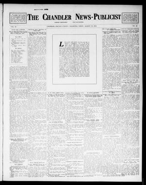 Primary view of object titled 'The Chandler News-Publicist (Chandler, Okla.), Vol. 22, No. 48, Ed. 1 Friday, August 15, 1913'.
