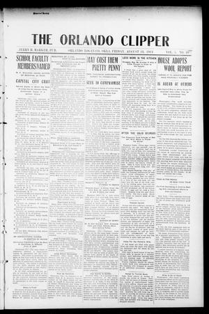Primary view of object titled 'The Orlando Clipper (Orlando, Okla.), Vol. 5, No. 40, Ed. 1 Friday, August 18, 1911'.