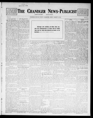 Primary view of object titled 'The Chandler News-Publicist (Chandler, Okla.), Vol. 22, No. 47, Ed. 1 Friday, August 8, 1913'.