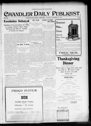 Primary view of object titled 'Chandler Daily Publicist. (Chandler, Okla. Terr.), Vol. 3, No. 203, Ed. 1 Tuesday, November 22, 1904'.