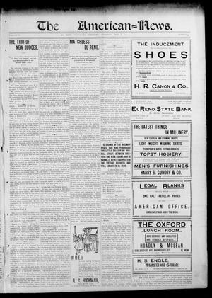 Primary view of object titled 'The American--News. (El Reno, Okla. Terr.), Vol. 6, No. 5, Ed. 1 Thursday, May 8, 1902'.