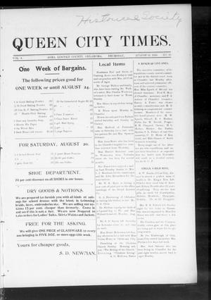 Primary view of object titled 'Queen City Times. (Agra, Okla.), Vol. 4, No. 49, Ed. 1 Thursday, August 18, 1910'.