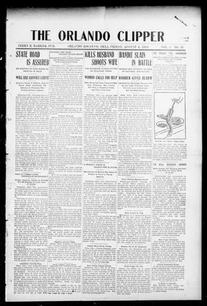 Primary view of object titled 'The Orlando Clipper (Orlando, Okla.), Vol. 5, No. 38, Ed. 1 Friday, August 4, 1911'.
