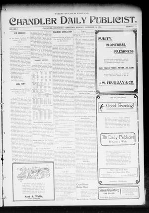 Primary view of object titled 'Chandler Daily Publicist. (Chandler, Okla. Terr.), Vol. 2, No. 219, Ed. 1 Monday, December 14, 1903'.