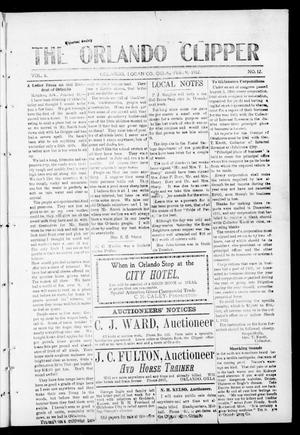 Primary view of object titled 'The Orlando Clipper (Orlando, Okla.), Vol. 6, No. 12, Ed. 1 Friday, February 9, 1912'.