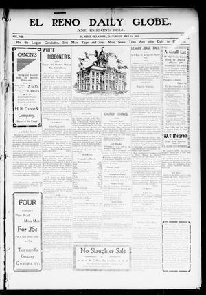 Primary view of object titled 'El Reno Daily Globe. And Evening Bell. (El Reno, Okla.), Vol. 8, No. 225, Ed. 1 Saturday, May 16, 1903'.