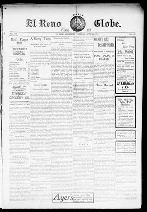 Primary view of object titled 'El Reno Daily Globe. And Evening Bell. (El Reno, Okla.), Vol. 8, No. 197, Ed. 1 Tuesday, April 14, 1903'.