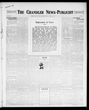Primary view of object titled 'The Chandler News-Publicist (Chandler, Okla.), Vol. 26, No. 6, Ed. 1 Friday, October 20, 1916'.