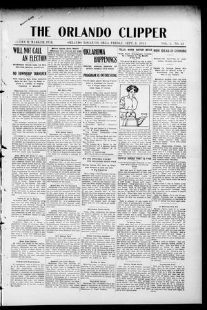 Primary view of object titled 'The Orlando Clipper (Orlando, Okla.), Vol. 5, No. 43, Ed. 1 Friday, September 8, 1911'.