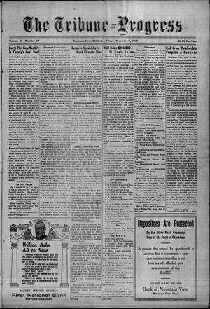 Primary view of The Tribune--Progress (Mountain View, Okla.), Vol. 21, No. 27, Ed. 1 Friday, November 7, 1919