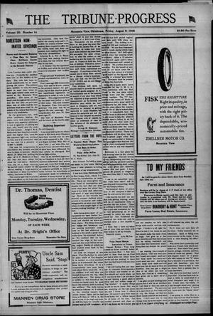 Primary view of The Tribune-Progress (Mountain View, Okla.), Vol. 20, No. 14, Ed. 1 Friday, August 9, 1918