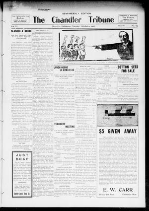 Primary view of object titled 'The Chandler Tribune (Chandler, Okla.), Vol. 6, No. 64, Ed. 1 Tuesday, October 9, 1906'.