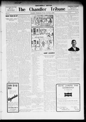 Primary view of object titled 'The Chandler Tribune (Chandler, Okla.), Vol. 6, No. 63, Ed. 1 Friday, October 5, 1906'.