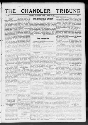 Primary view of object titled 'The Chandler Tribune (Chandler, Okla.), Vol. 11, No. 1, Ed. 1 Friday, March 10, 1911'.