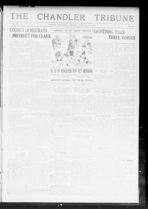 Primary view of object titled 'The Chandler Tribune (Chandler, Okla.), Vol. 11, No. 51, Ed. 1 Thursday, February 22, 1912'.