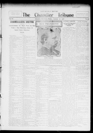 Primary view of object titled 'The Chandler Tribune (Chandler, Okla.), Vol. 7, No. 98, Ed. 1 Friday, January 17, 1908'.