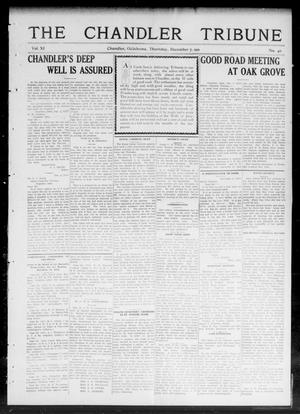 Primary view of object titled 'The Chandler Tribune (Chandler, Okla.), Vol. 11, No. 40, Ed. 1 Thursday, December 7, 1911'.