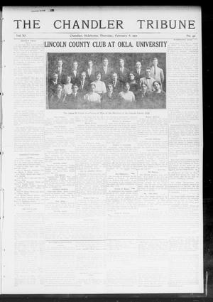 Primary view of object titled 'The Chandler Tribune (Chandler, Okla.), Vol. 11, No. 49, Ed. 1 Thursday, February 8, 1912'.