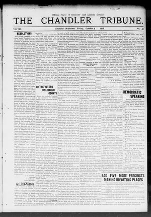Primary view of object titled 'The Chandler Tribune. (Chandler, Okla.), Vol. 8, No. 39, Ed. 1 Friday, October 9, 1908'.
