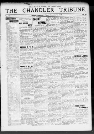 Primary view of object titled 'The Chandler Tribune. (Chandler, Okla.), Vol. 8, No. 44, Ed. 1 Friday, November 13, 1908'.