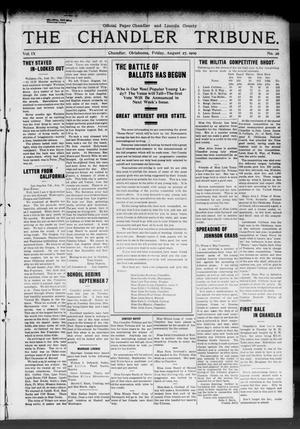 Primary view of object titled 'The Chandler Tribune. (Chandler, Okla.), Vol. 9, No. 26, Ed. 1 Friday, August 27, 1909'.