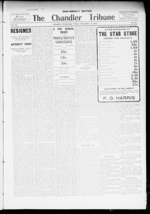 Primary view of object titled 'The Chandler Tribune (Chandler, Okla.), Vol. 6, No. 84, Ed. 1 Friday, December 21, 1906'.