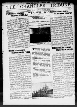 Primary view of object titled 'The Chandler Tribune. (Chandler, Okla.), Vol. 9, No. 39, Ed. 1 Friday, November 26, 1909'.