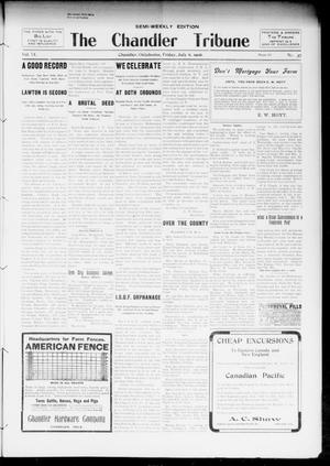 Primary view of object titled 'The Chandler Tribune (Chandler, Okla.), Vol. 6, No. 37, Ed. 1 Friday, July 6, 1906'.