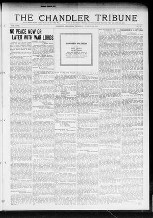 Primary view of object titled 'The Chandler Tribune (Chandler, Okla.), Vol. 18, No. 36, Ed. 1 Thursday, October 24, 1918'.