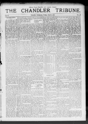 Primary view of object titled 'The Chandler Tribune. (Chandler, Okla.), Vol. 9, No. 48, Ed. 1 Friday, March 11, 1910'.