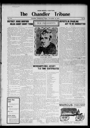 Primary view of object titled 'The Chandler Tribune (Chandler, Okla.), Vol. 7, No. 81, Ed. 1 Friday, November 15, 1907'.