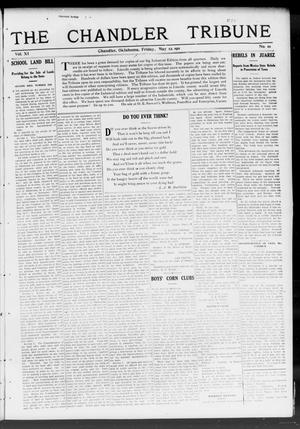 Primary view of object titled 'The Chandler Tribune (Chandler, Okla.), Vol. 11, No. 10, Ed. 1 Friday, May 12, 1911'.