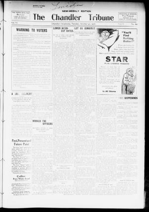Primary view of object titled 'The Chandler Tribune (Chandler, Okla.), Vol. 6, No. 70, Ed. 1 Tuesday, October 30, 1906'.