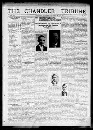 Primary view of object titled 'The Chandler Tribune (Chandler, Okla.), Vol. 15, No. 11, Ed. 1 Thursday, May 6, 1915'.