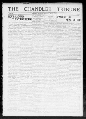 Primary view of object titled 'The Chandler Tribune (Chandler, Okla.), Vol. 12, No. 1, Ed. 1 Thursday, March 7, 1912'.