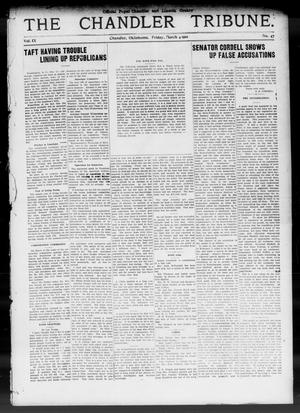 Primary view of object titled 'The Chandler Tribune. (Chandler, Okla.), Vol. 9, No. 47, Ed. 1 Friday, March 4, 1910'.