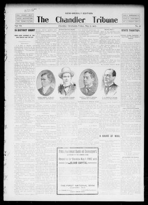 Primary view of object titled 'The Chandler Tribune (Chandler, Okla.), Vol. 7, No. 26, Ed. 1 Friday, May 17, 1907'.