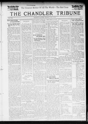 Primary view of object titled 'The Chandler Tribune (Chandler, Okla.), Vol. 18, No. 13, Ed. 1 Thursday, May 16, 1918'.