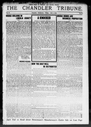 Primary view of object titled 'The Chandler Tribune. (Chandler, Okla.), Vol. 9, No. 18, Ed. 1 Friday, July 2, 1909'.
