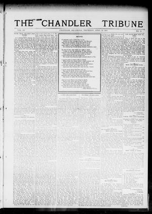 Primary view of object titled 'The Chandler Tribune (Chandler, Okla.), Vol. 15, No. 10, Ed. 1 Thursday, April 29, 1915'.