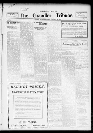Primary view of object titled 'The Chandler Tribune (Chandler, Okla.), Vol. 6, No. 100, Ed. 1 Friday, February 15, 1907'.