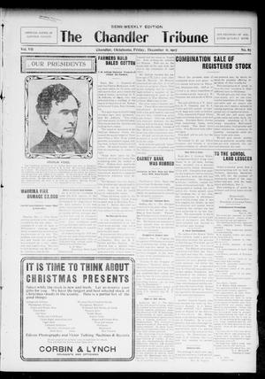 Primary view of object titled 'The Chandler Tribune (Chandler, Okla.), Vol. 7, No. 87, Ed. 1 Friday, December 6, 1907'.