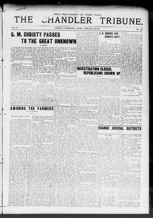Primary view of object titled 'The Chandler Tribune. (Chandler, Okla.), Vol. 9, No. 46, Ed. 1 Friday, February 25, 1910'.