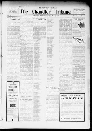Primary view of object titled 'The Chandler Tribune (Chandler, Okla.), Vol. 6, No. 22, Ed. 1 Tuesday, May 15, 1906'.
