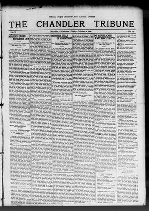 Primary view of object titled 'The Chandler Tribune (Chandler, Okla.), Vol. 10, No. 29, Ed. 1 Friday, October 21, 1910'.